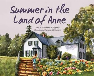 Summer in the Land of Anne