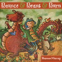 Bounce and Beans and Burn