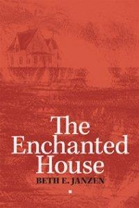Enchanted House