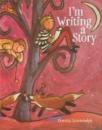 I'm Writing a Story