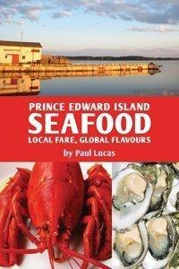 Prince Edward Island Seafood : Local Fare