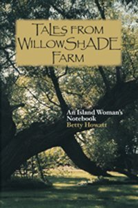 Tales From Willowshade Farm